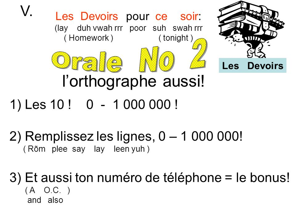 l'orthographe aussi! V. Orale No 2 Les 10 ! 0 - 1 000 000 !