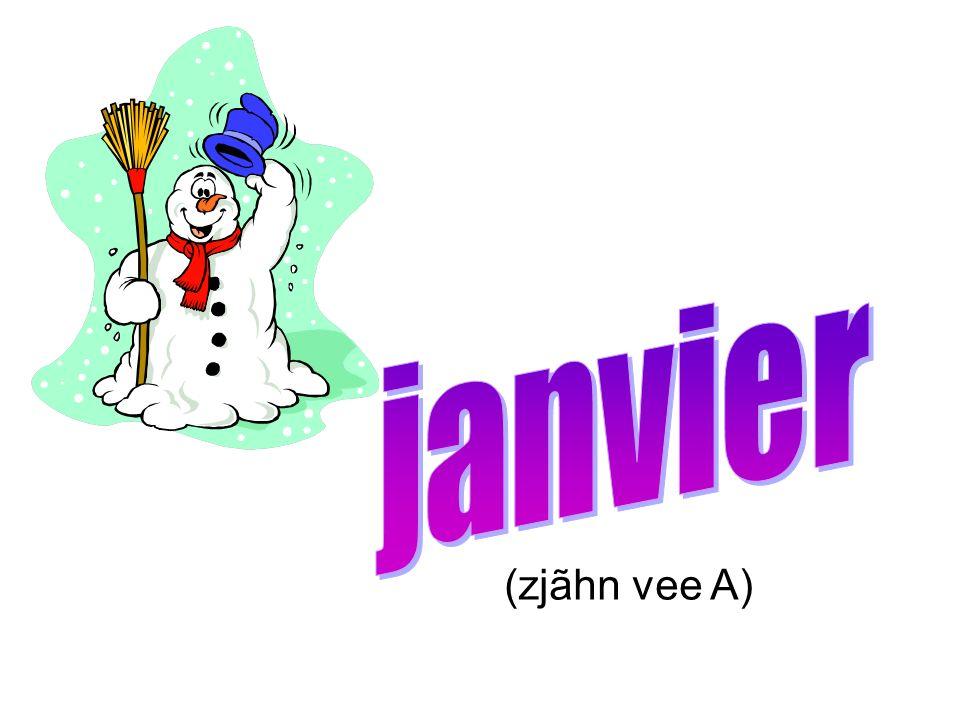 janvier (zjãhn vee A)