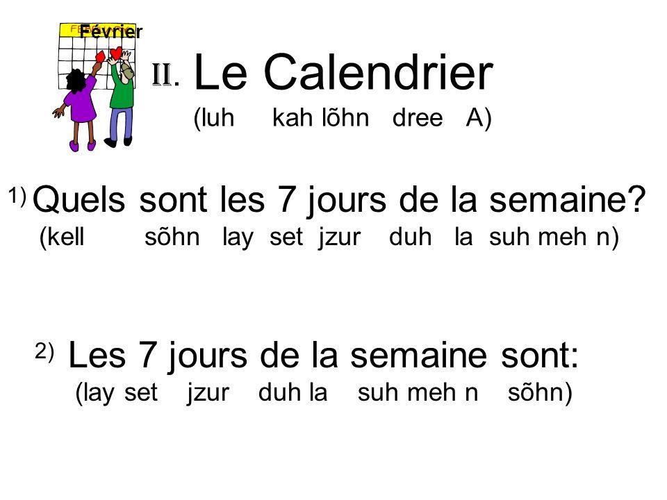 Le Calendrier (luh kah lõhn dree A)