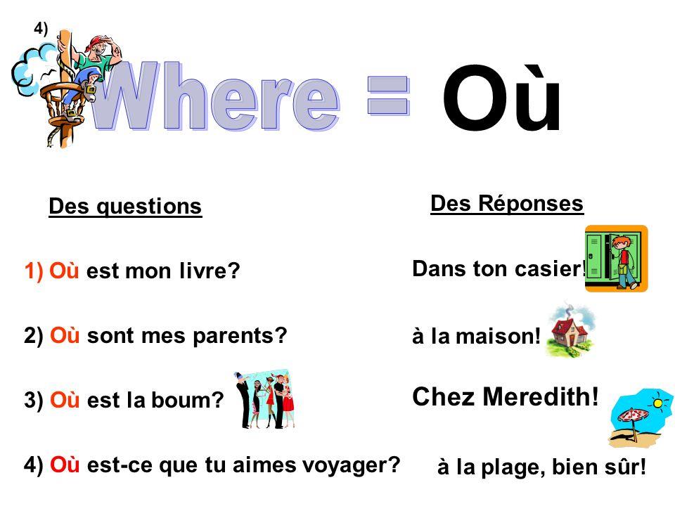 Où Where = Chez Meredith! Des questions Où est mon livre