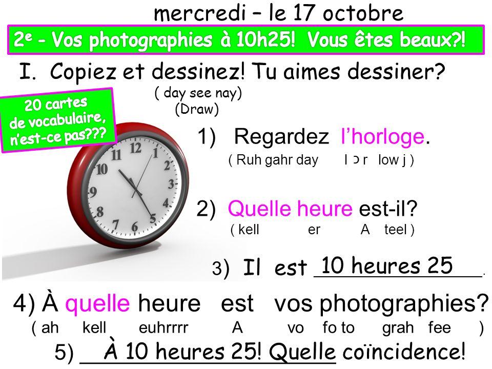 4) À quelle heure est vos photographies