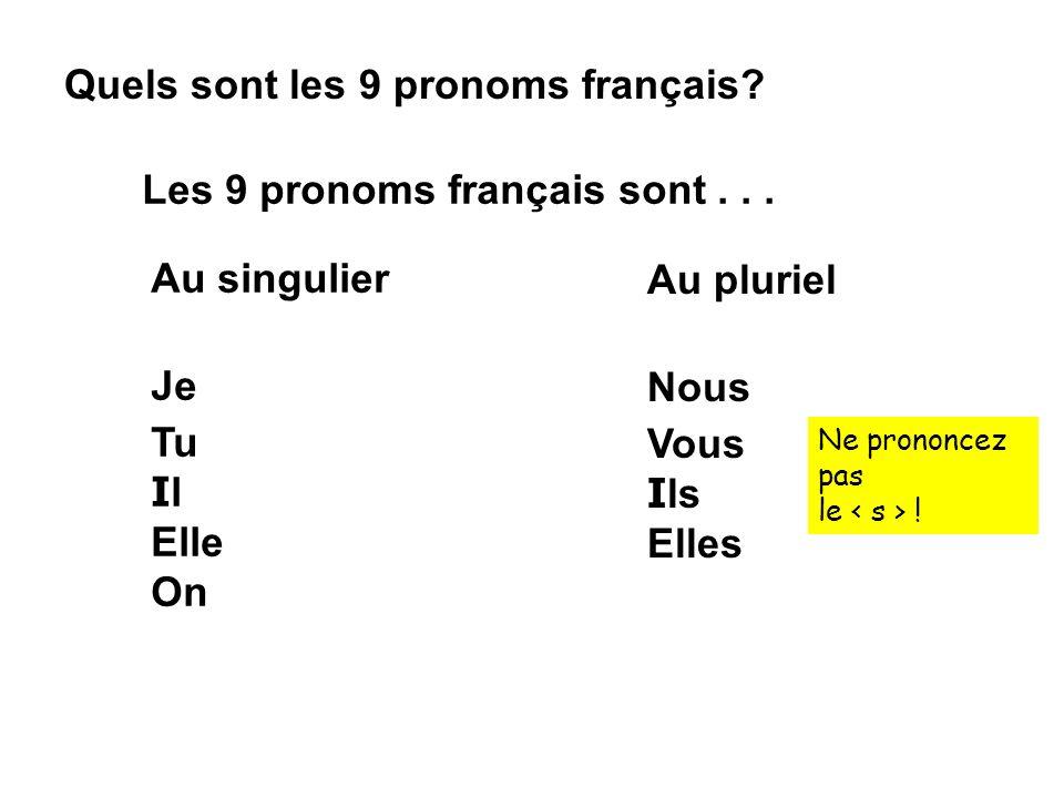 Quels sont les 9 pronoms français
