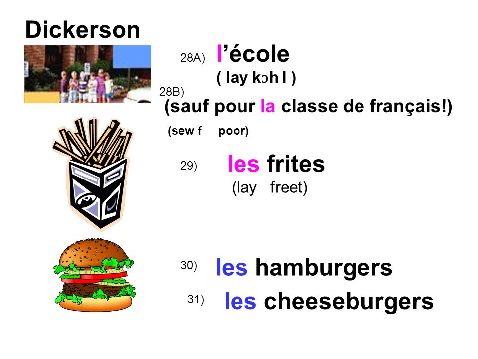 Dickerson l'école les frites les hamburgers les cheeseburgers