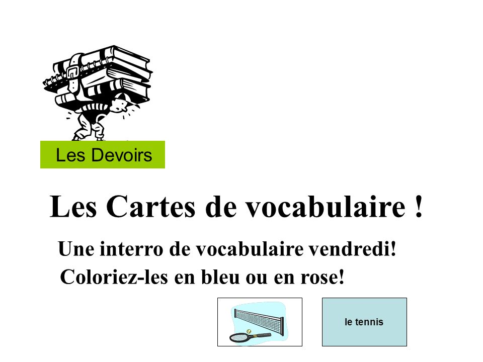 Les Cartes de vocabulaire ! Une interro de vocabulaire vendredi!