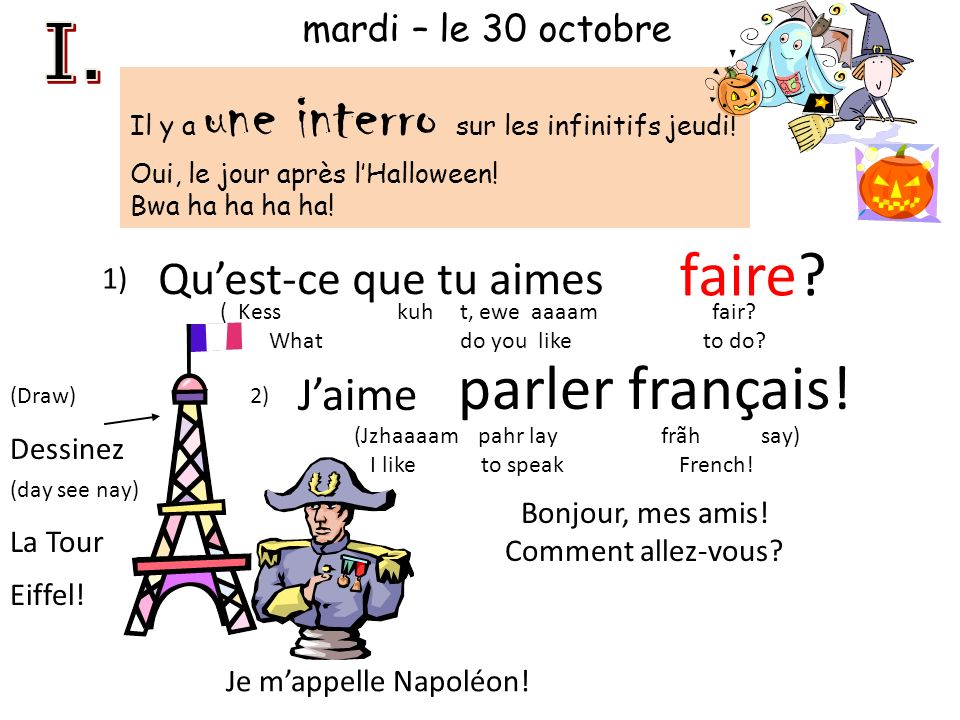 faire parler français! I. Qu'est-ce que tu aimes J'aime