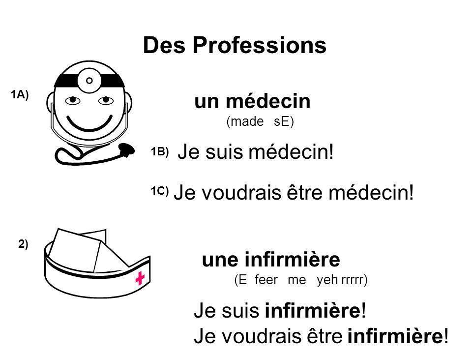 Je voudrais être médecin!