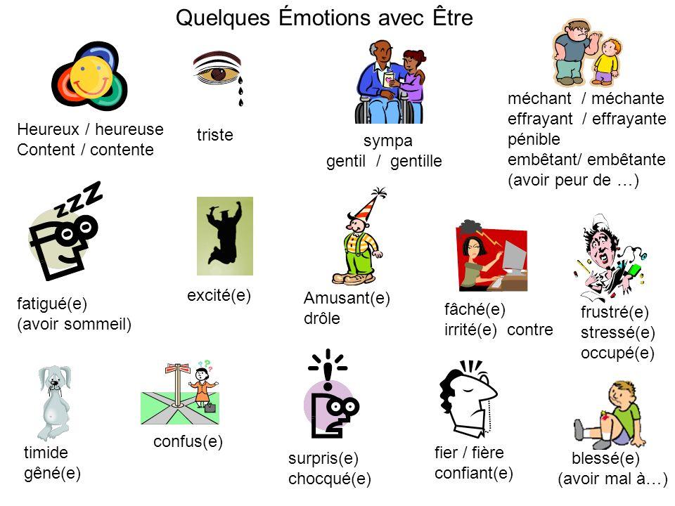 Quelques Émotions avec Être