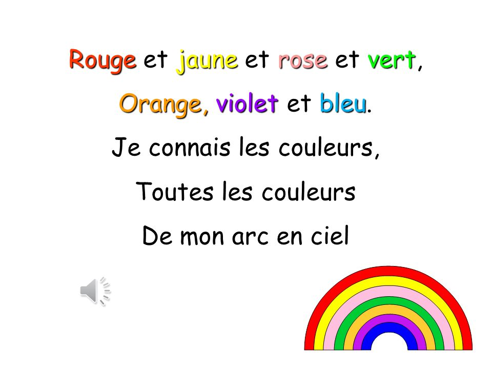 Rouge et jaune et rose et vert, Orange, violet et bleu.