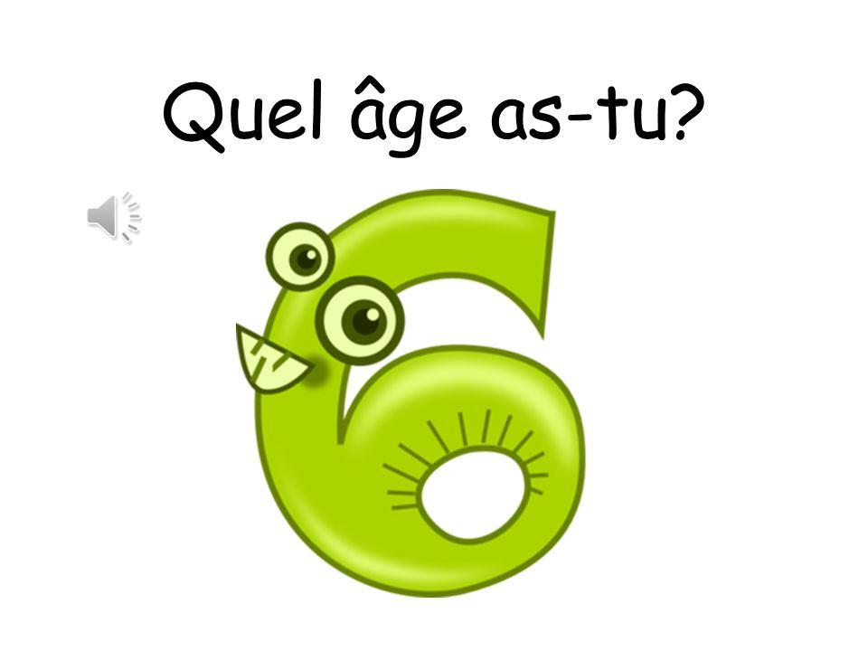 Quel âge as-tu