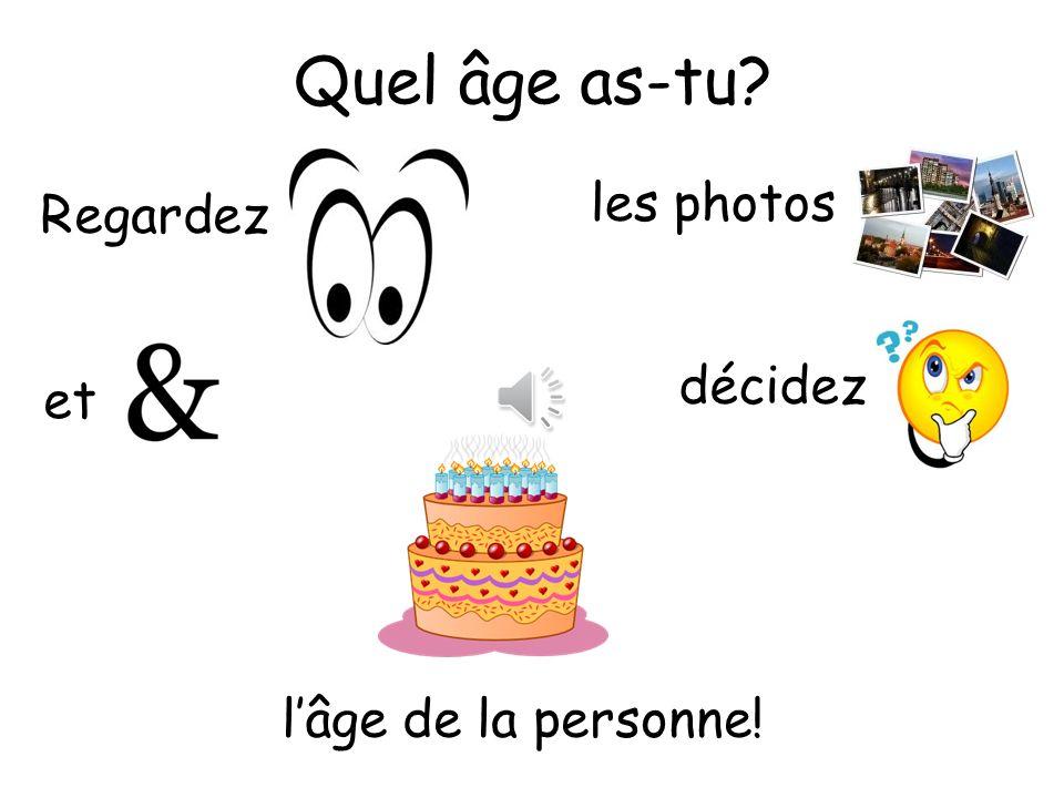 Quel âge as-tu les photos Regardez décidez et l'âge de la personne!