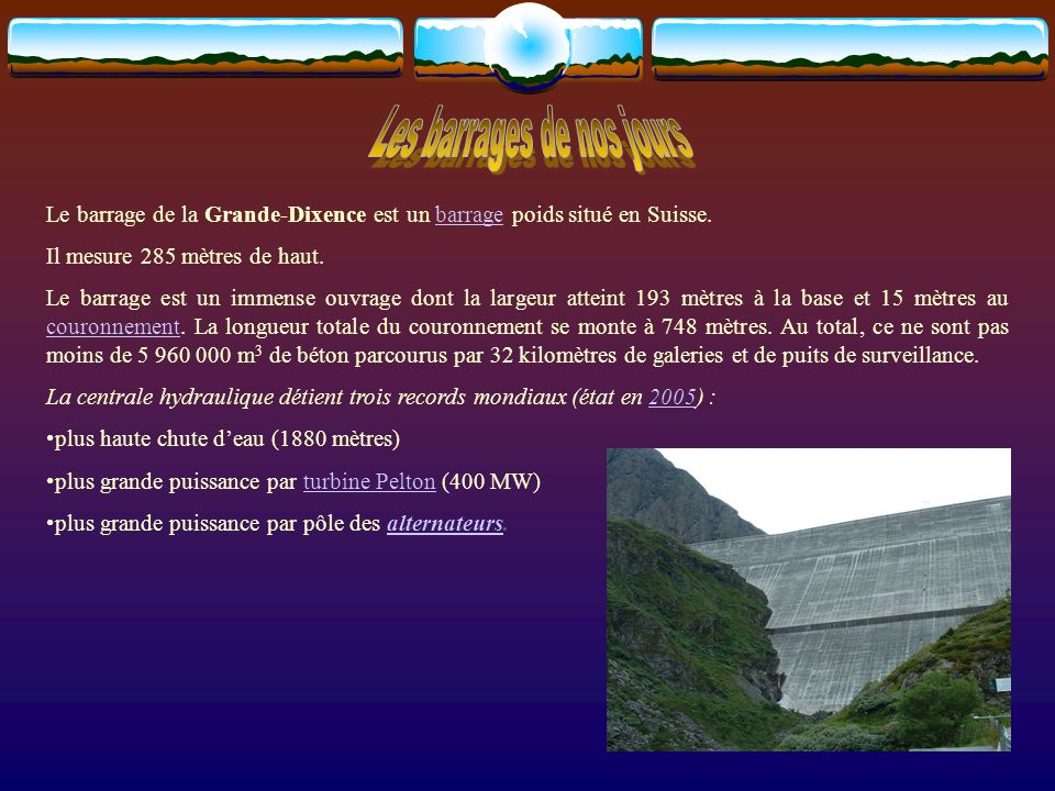 Les barrages de nos jours