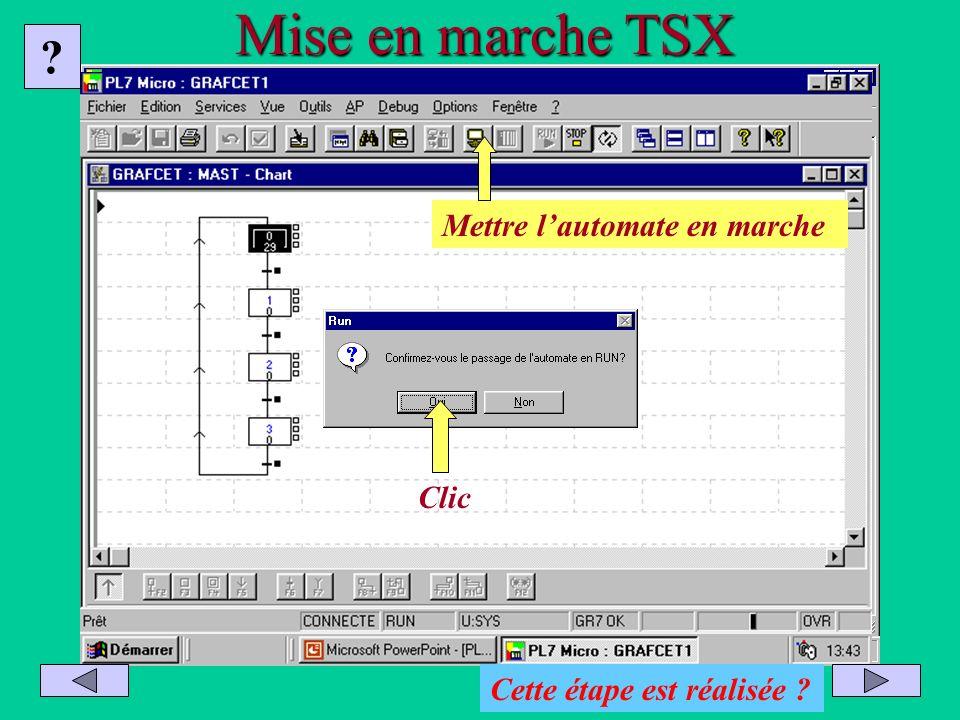 Mise en marche TSX Mettre l'automate en marche Clic