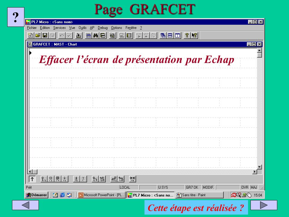 Page GRAFCET Effacer l'écran de présentation par Echap