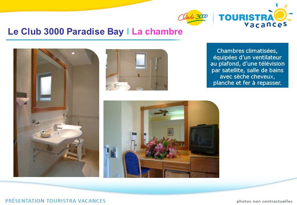 Le Club 3000 Paradise Bay I La chambre