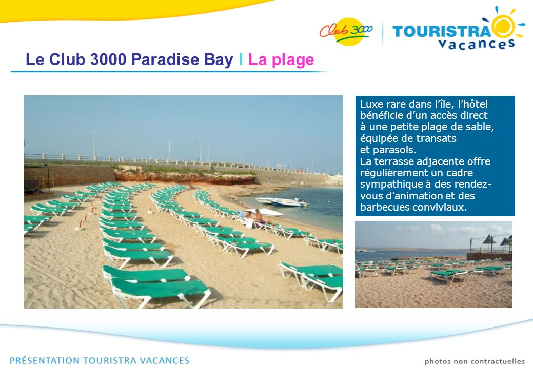 Le Club 3000 Paradise Bay I La plage