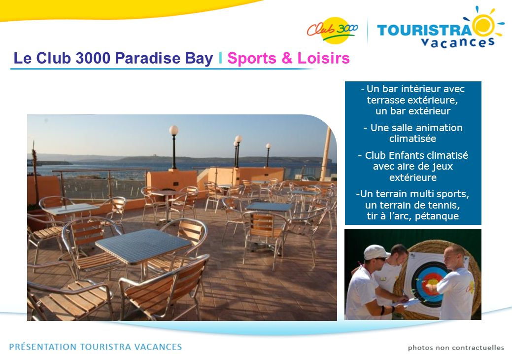 Le Club 3000 Paradise Bay I Sports & Loisirs