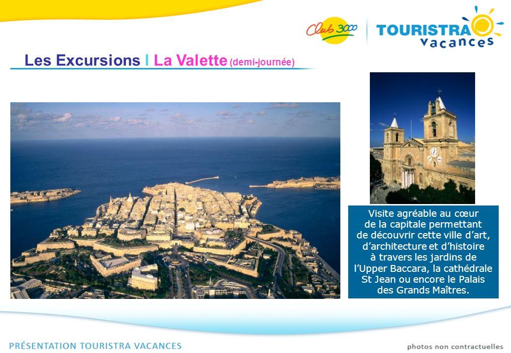 Les Excursions I La Valette (demi-journée)