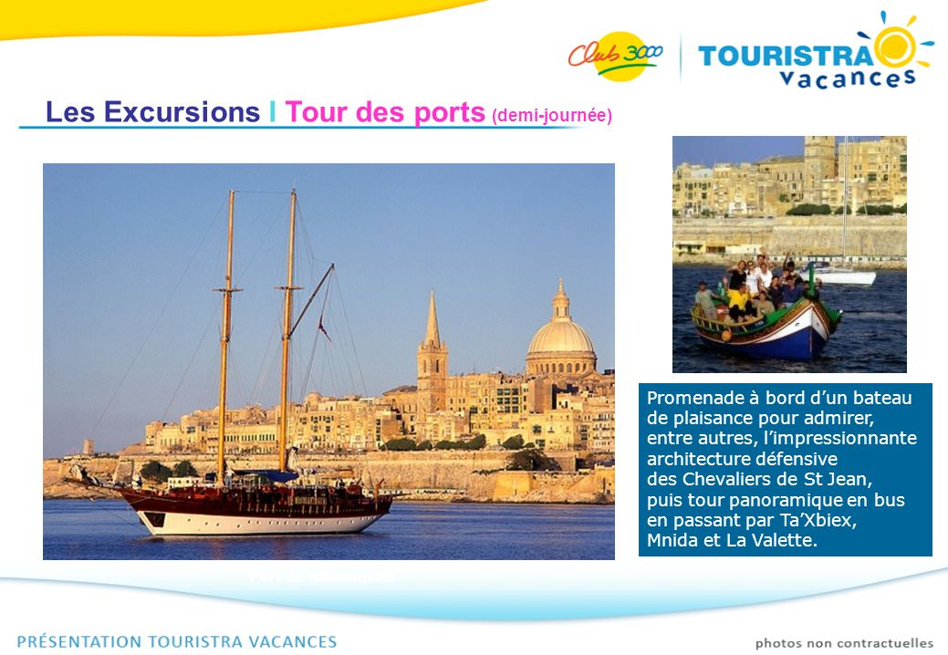 Les Excursions I Tour des ports (demi-journée)