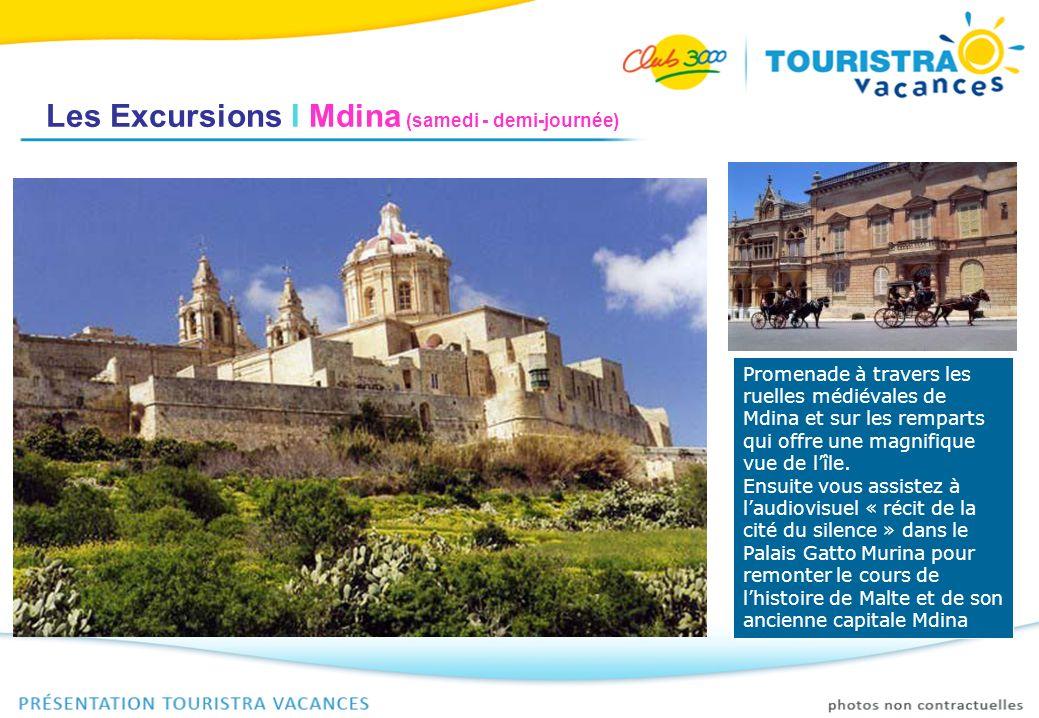 Les Excursions I Mdina (samedi - demi-journée)