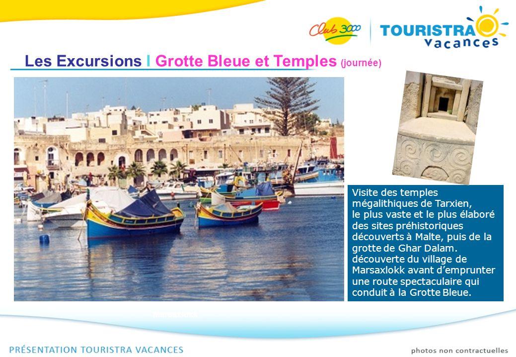 Les Excursions I Grotte Bleue et Temples (journée)