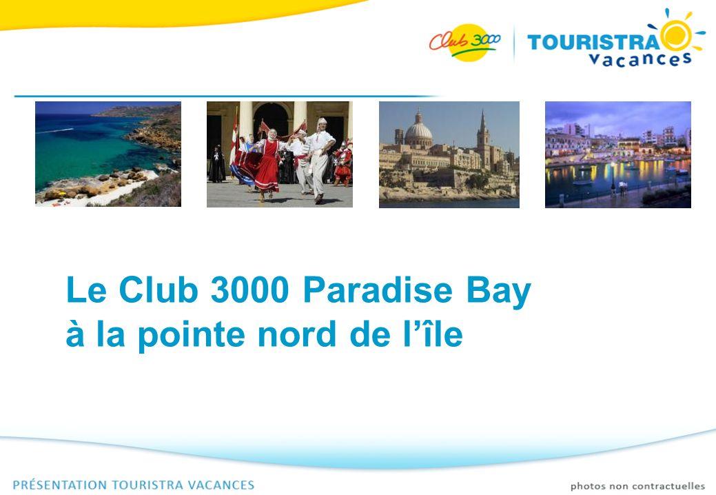 Le Club 3000 Paradise Bay à la pointe nord de l'île