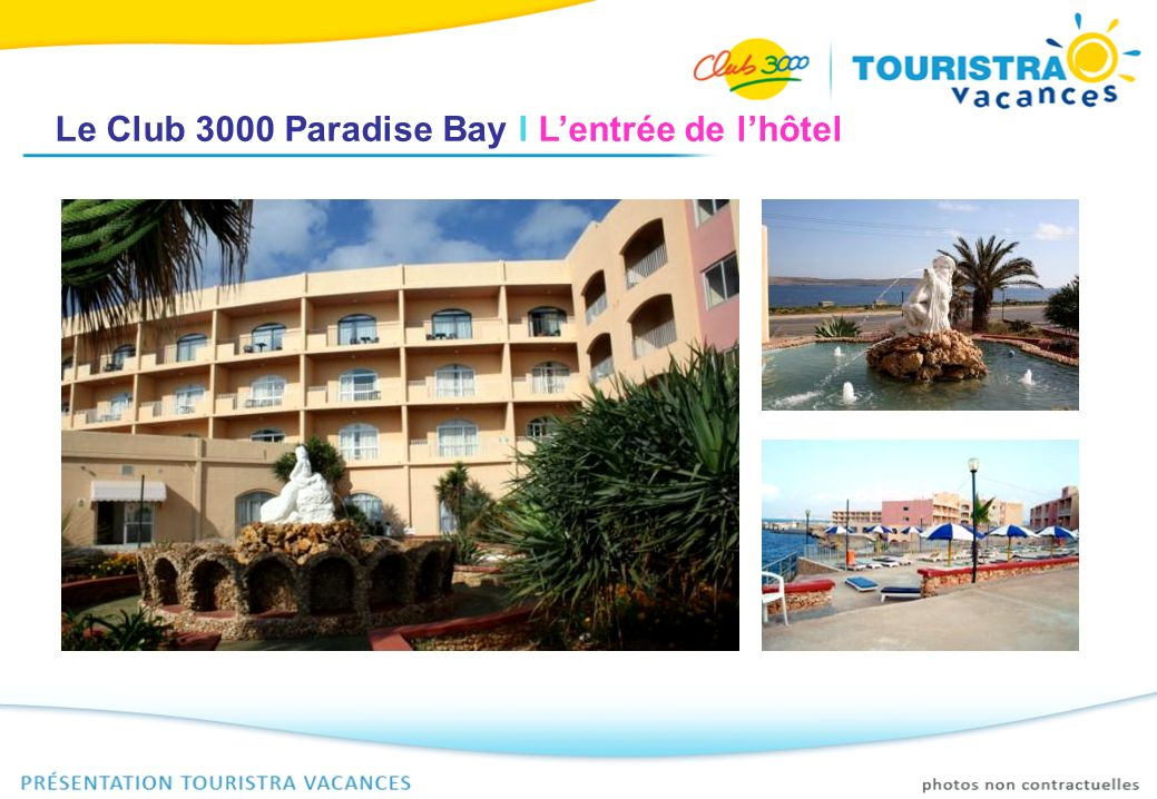 Le Club 3000 Paradise Bay I L'entrée de l'hôtel