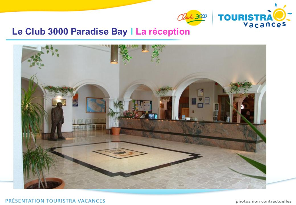 Le Club 3000 Paradise Bay I La réception