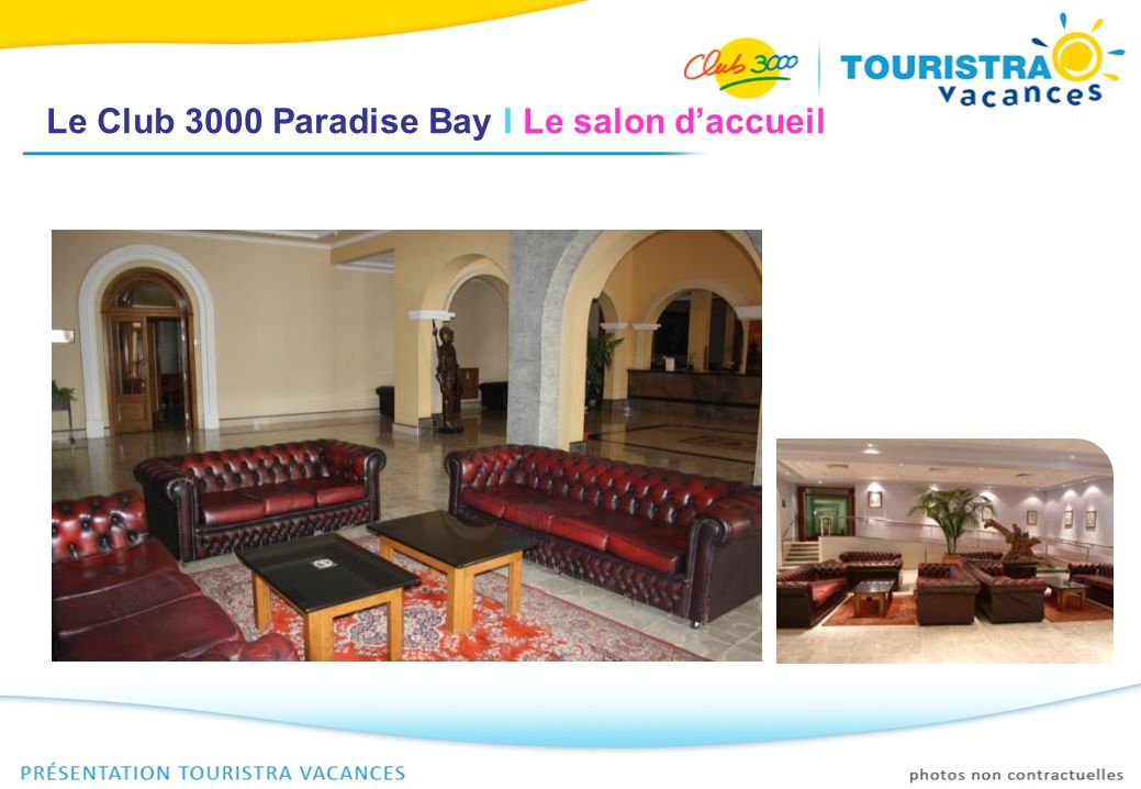 Le Club 3000 Paradise Bay I Le salon d'accueil