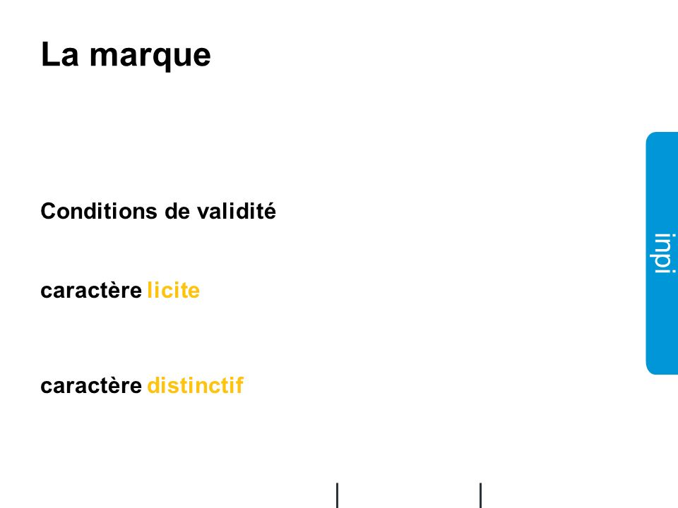 La marque Conditions de validité caractère licite caractère distinctif
