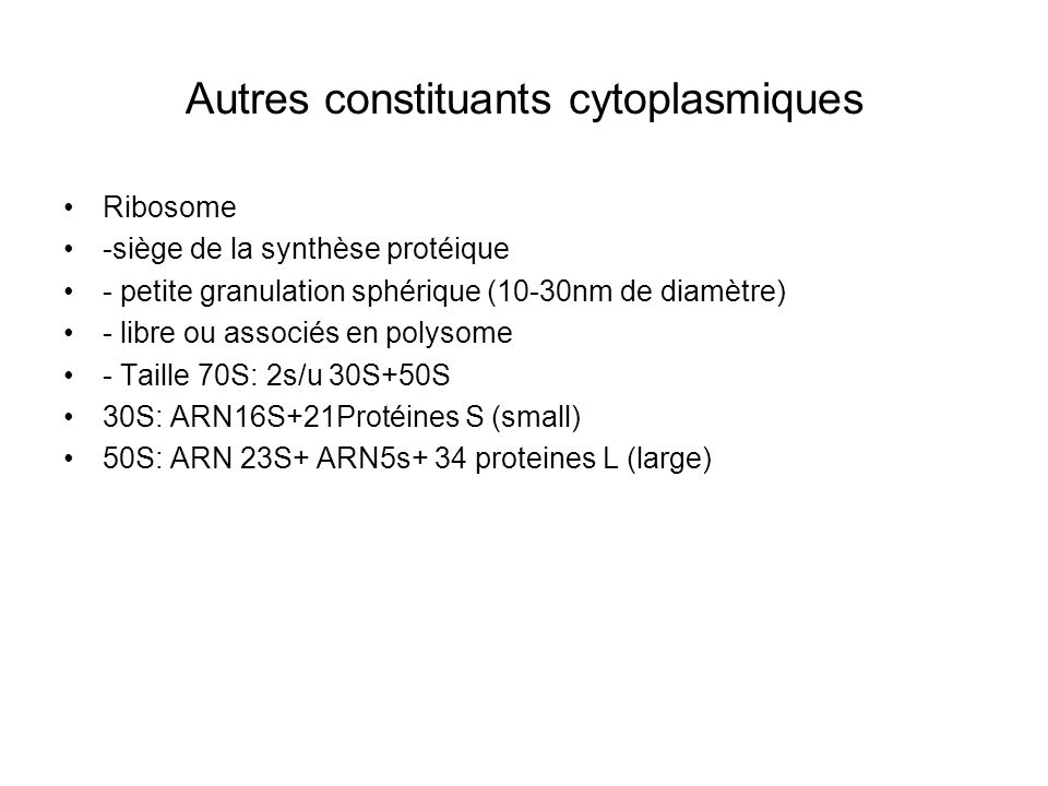Autres constituants cytoplasmiques
