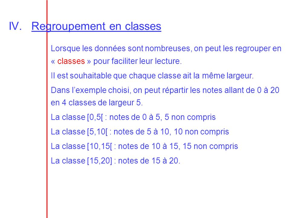 Regroupement en classes