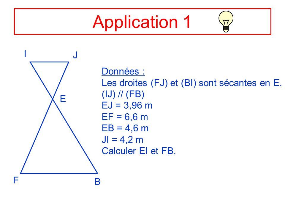 Application 1 I J Données :