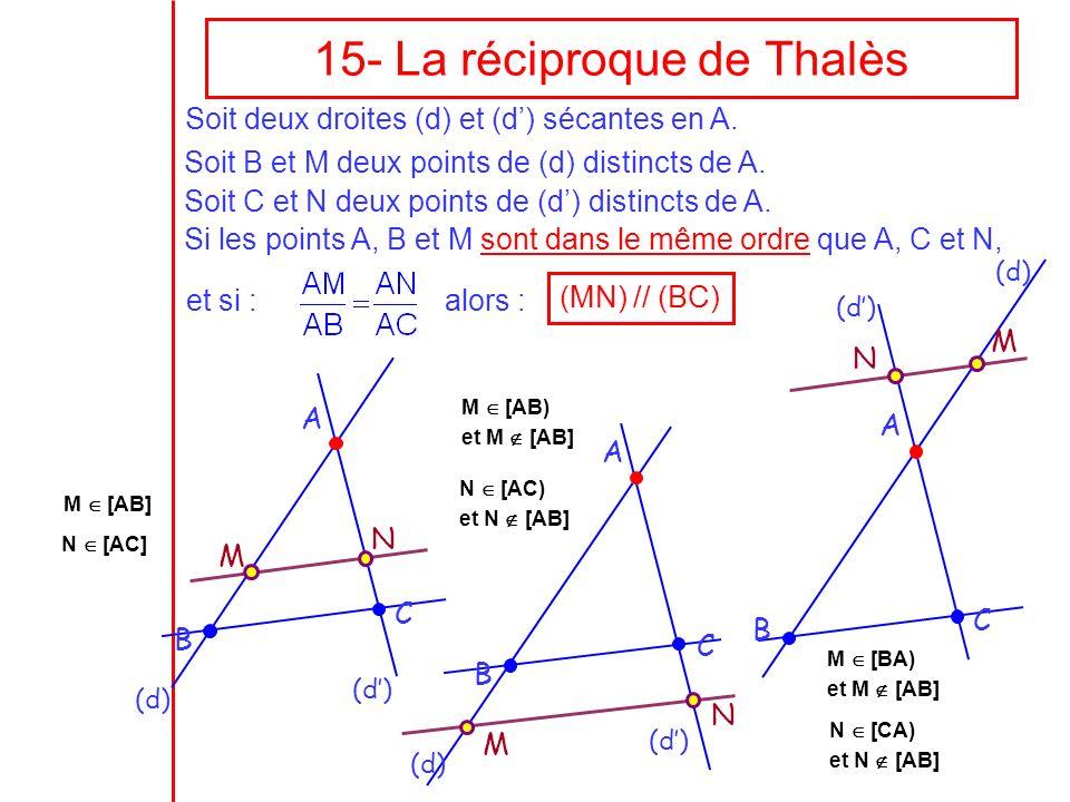 15- La réciproque de Thalès