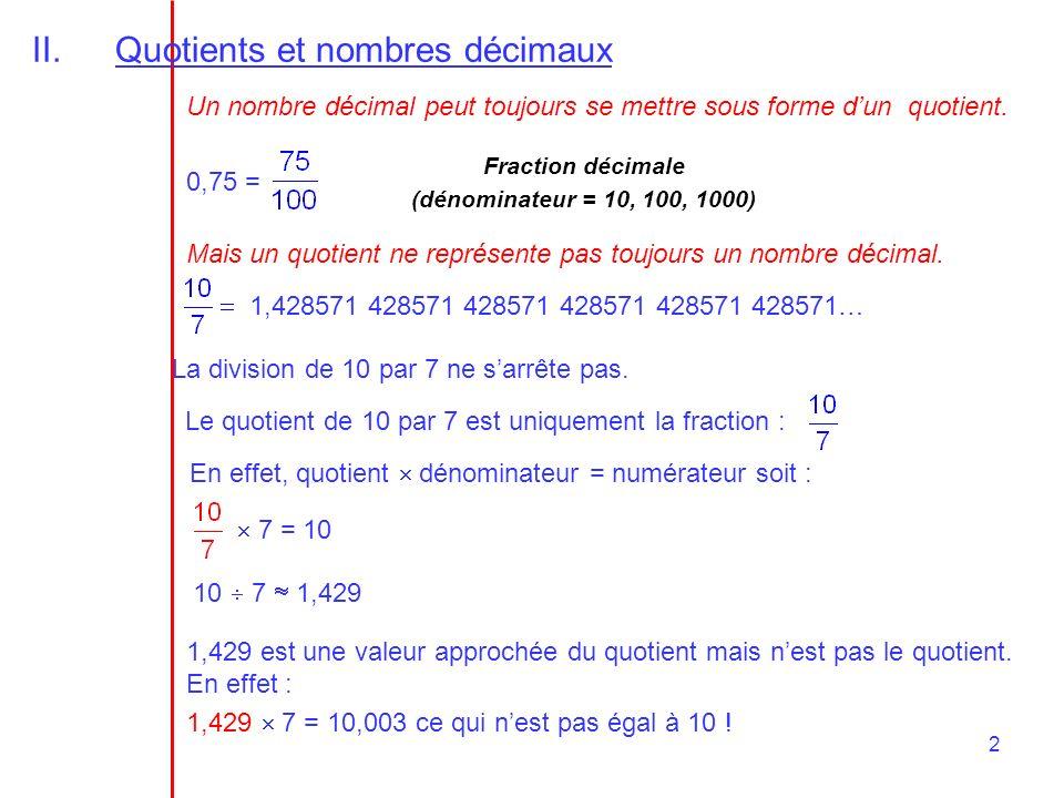 Quotients et nombres décimaux