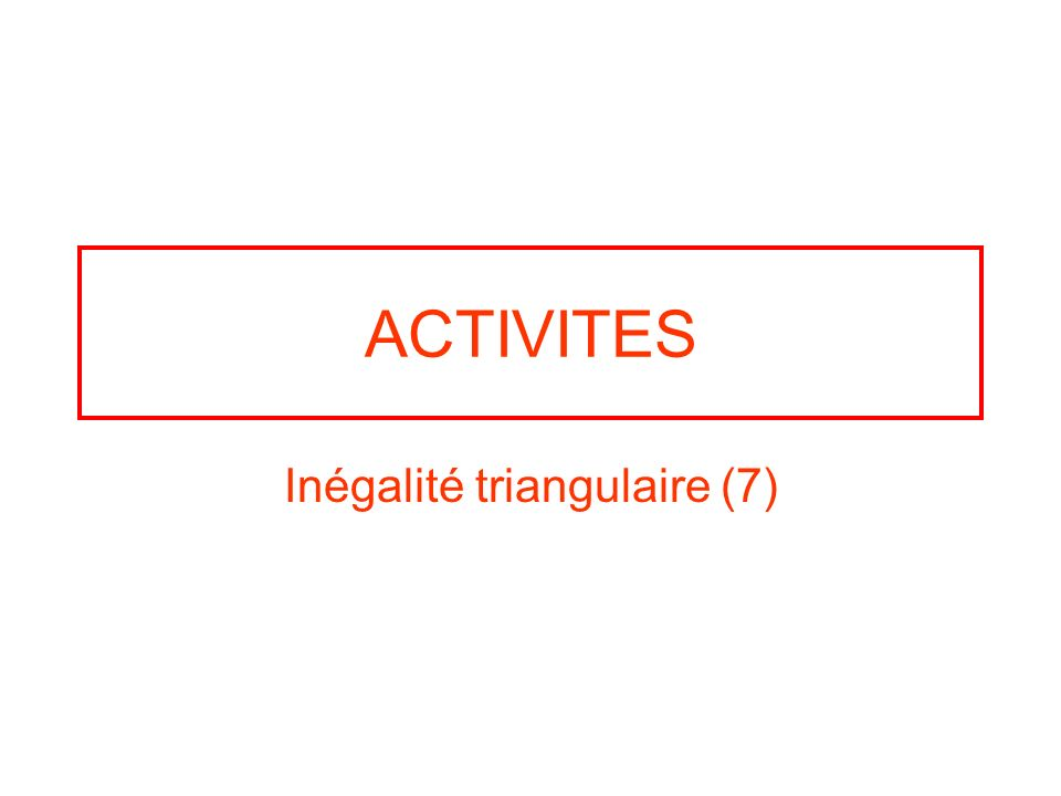 Inégalité triangulaire (7)