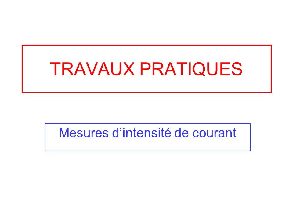 Mesures d'intensité de courant