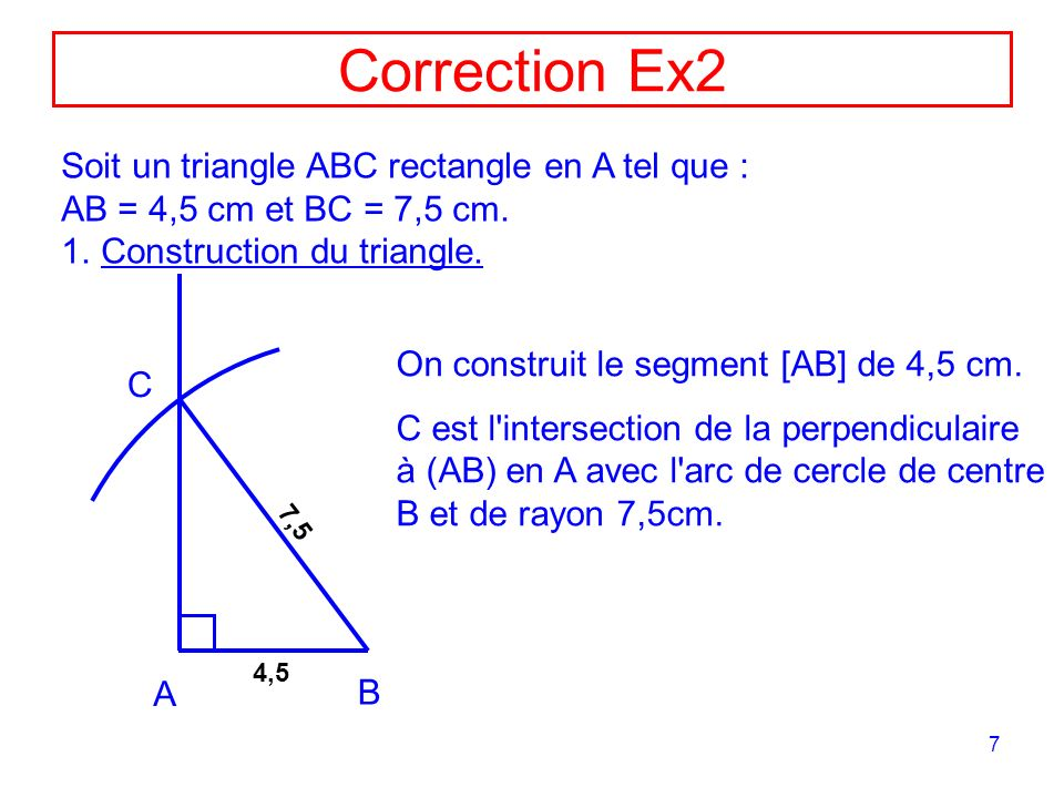 Correction Ex2 Soit un triangle ABC rectangle en A tel que :