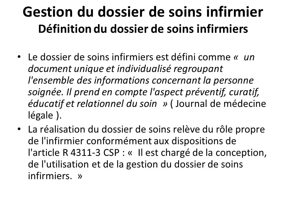 Gestion du dossier de soins infirmier Définition du dossier de soins infirmiers
