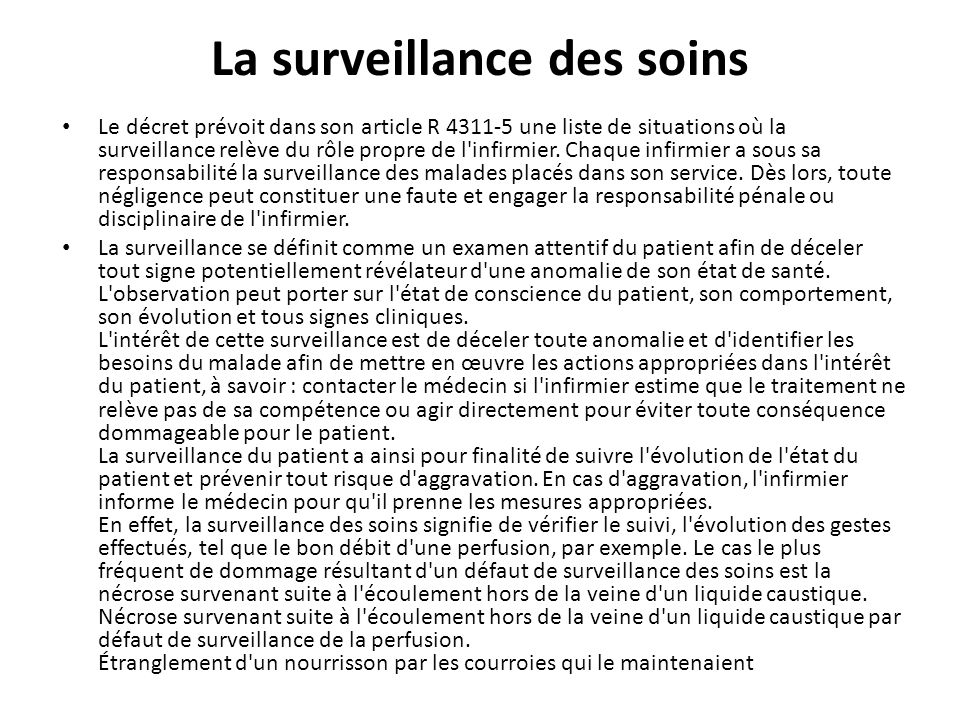 La surveillance des soins
