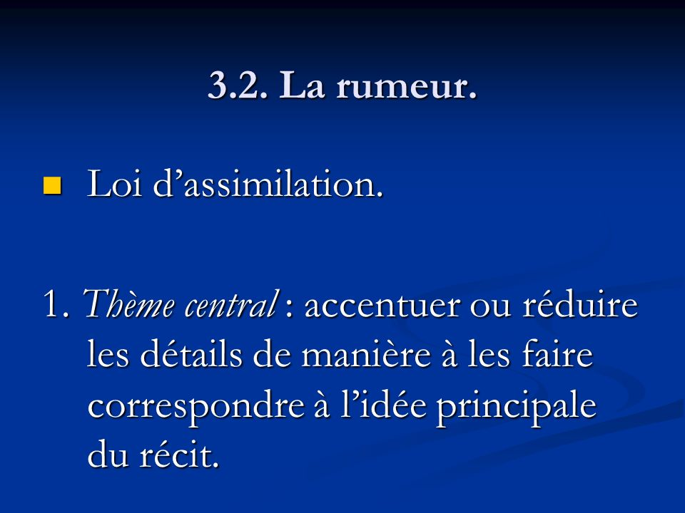 3.2. La rumeur. Loi d'assimilation.