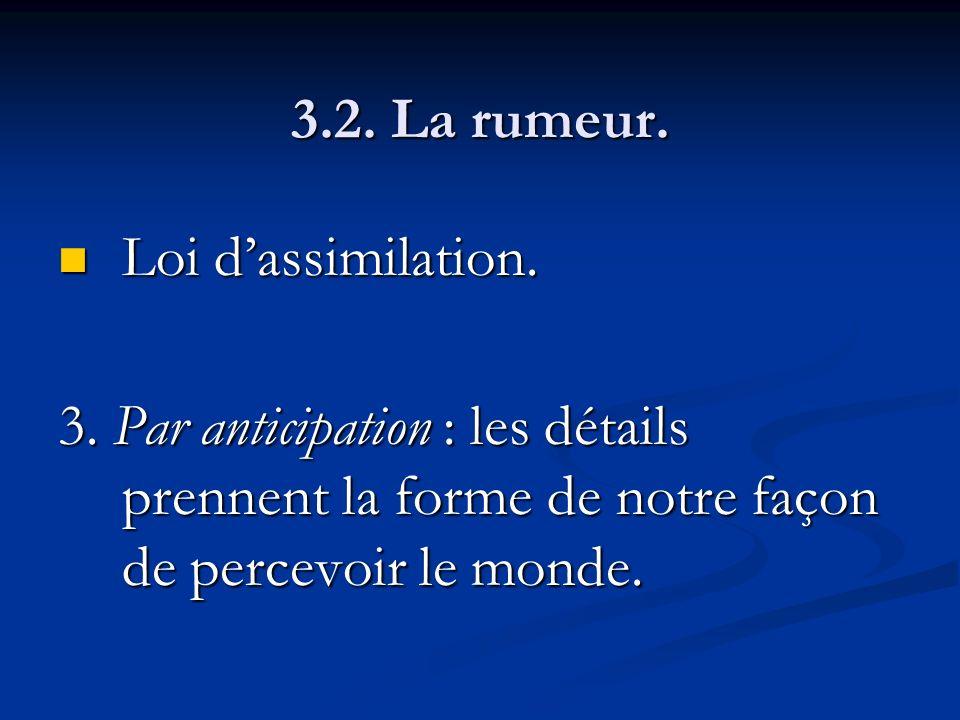 3.2. La rumeur. Loi d'assimilation. 3.