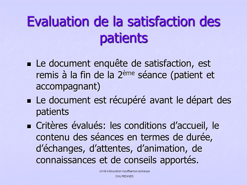 Evaluation de la satisfaction des patients