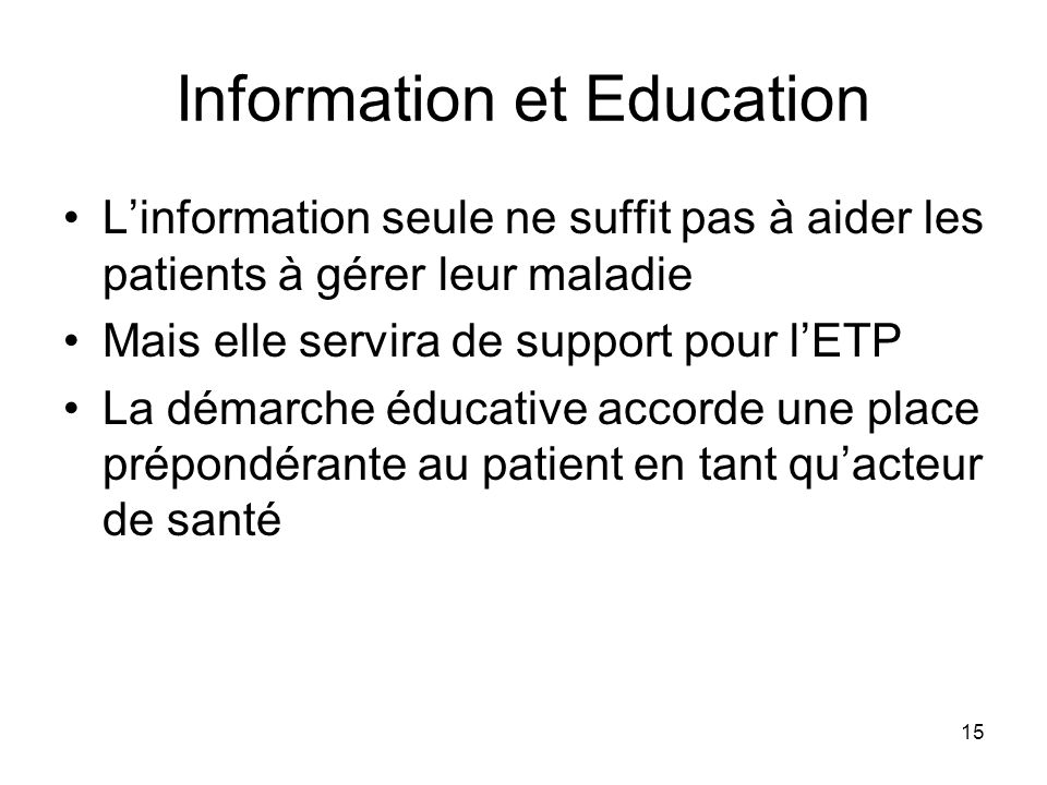 Information et Education