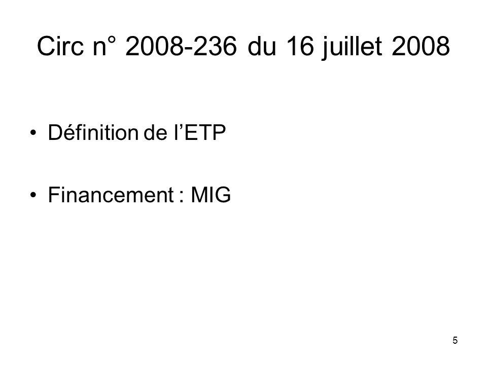 Circ n° 2008-236 du 16 juillet 2008 Définition de l'ETP