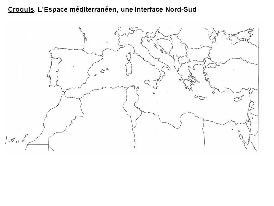 Croquis. L'Espace méditerranéen, une interface Nord-Sud