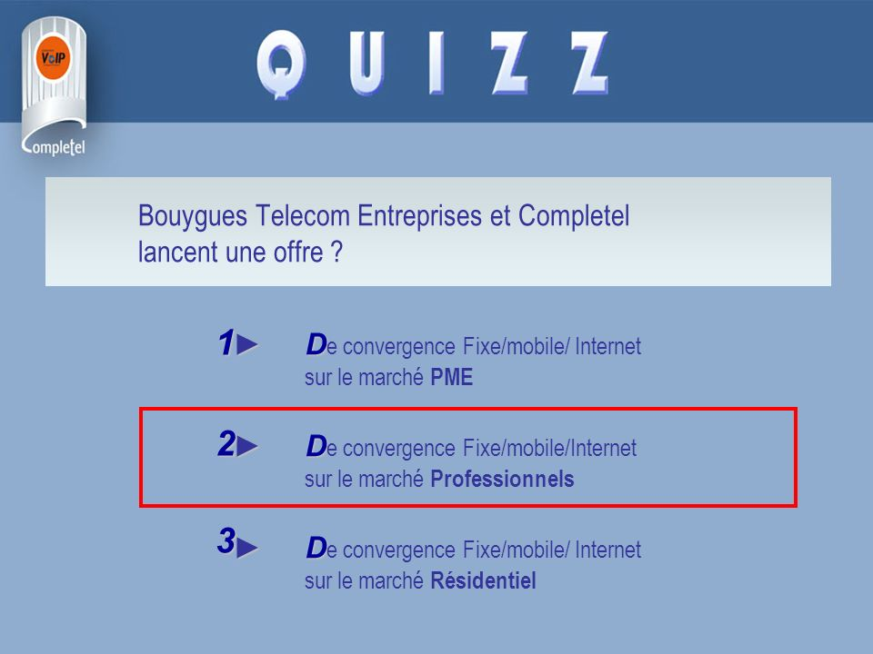 Bouygues Telecom Entreprises et Completel lancent une offre