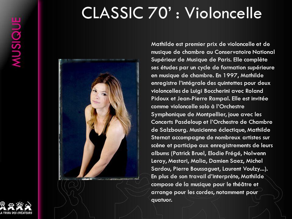 CLASSIC 70' : Violoncelle
