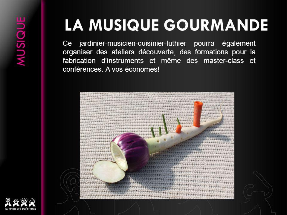 LA MUSIQUE GOURMANDE