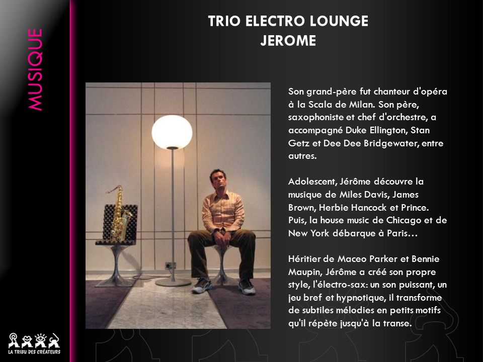 TRIO ELECTRO LOUNGE JEROME