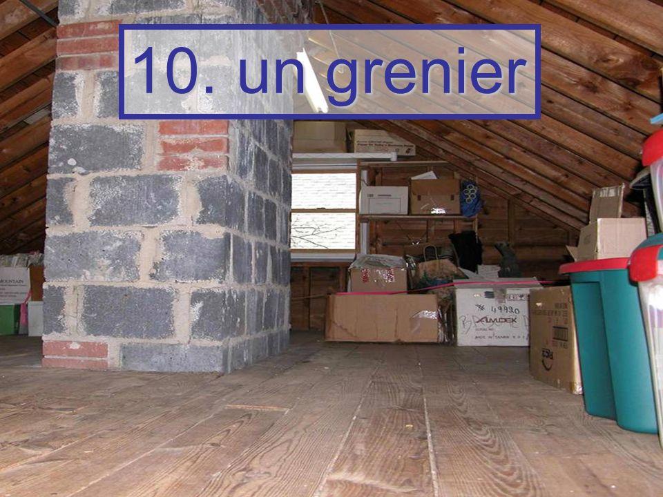 10. un grenier